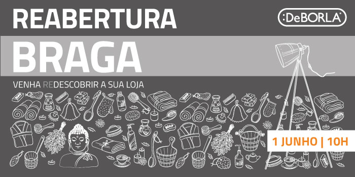 DeBORLA Braga - reabertura