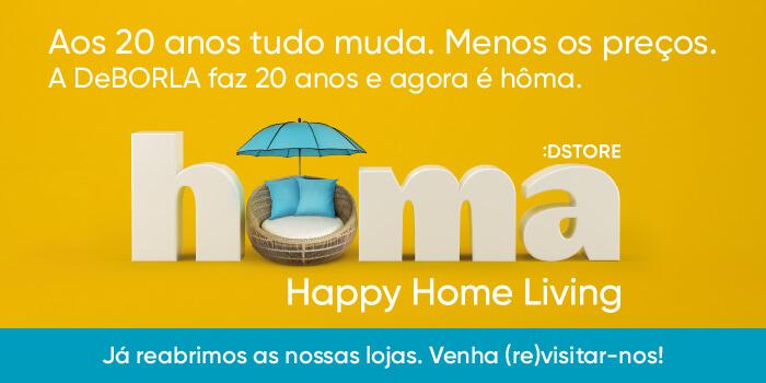 As lojas hôma já reabriram com toda segurança e muito Happy Home Living. Venha (re)visitar-nos.