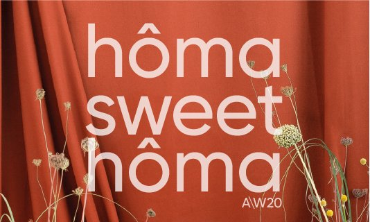 coleção hôma sweet hôma outono inverno 2020