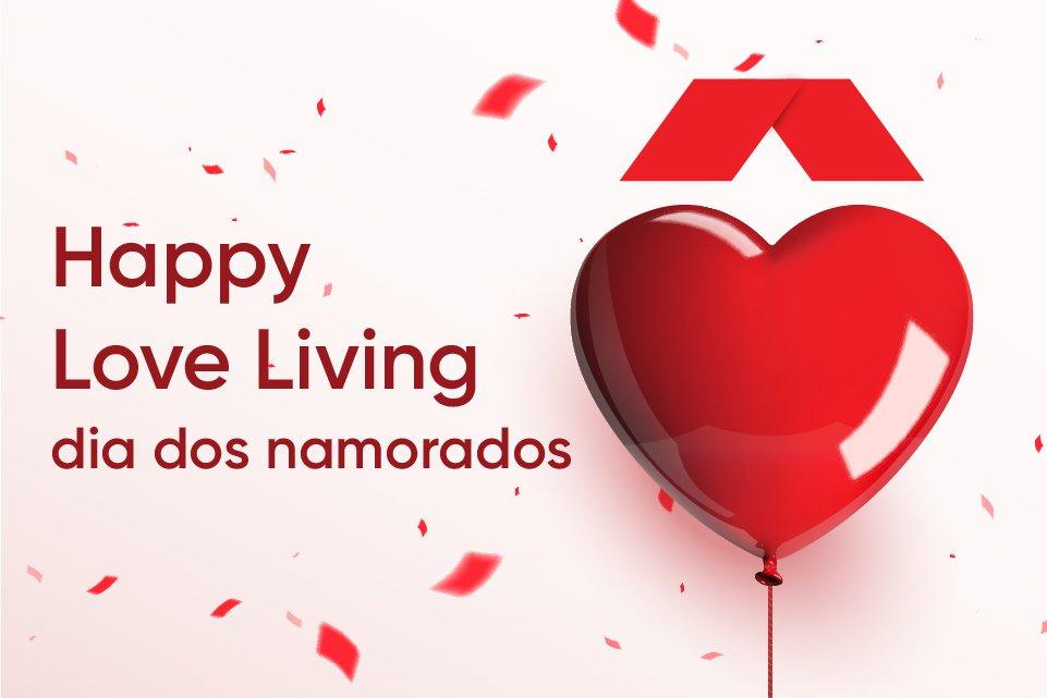 Celebre o dia dos namorados com muito Happy Love Living